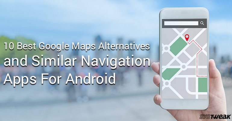 10 Best Google Maps Alternatives And Similar Navigation ... Best Iphone Maps on java maps, campground site maps, red-flag icon for maps, waze maps, best smartphone maps, 1920 x 1080 maps, blackberry maps, home maps, adobe illustrator maps, motorcycle track maps, top 10 maps, ipad maps, os x mavericks maps, the earliest maps, online maps, facebook maps, best game maps,