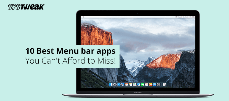 Top 10 Must Have Menu Bar Apps for your Mac
