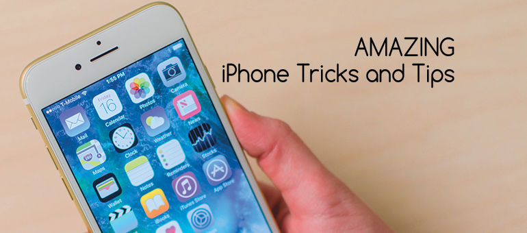 15 Amazing iPhone Tricks That Will Blow Your Mind