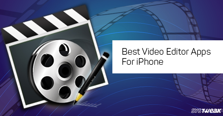 Best Video Editor Apps For iPhone 2020