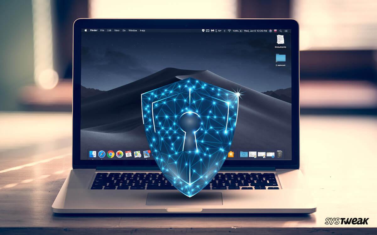 How to Secure Mac: Toughen Your Mac Security