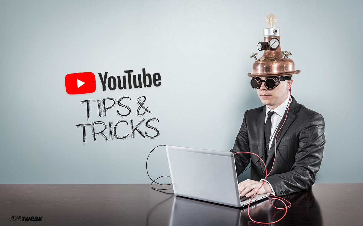 Did You Know About These YouTube Tips And Tricks?: Use YouTube At Its Best