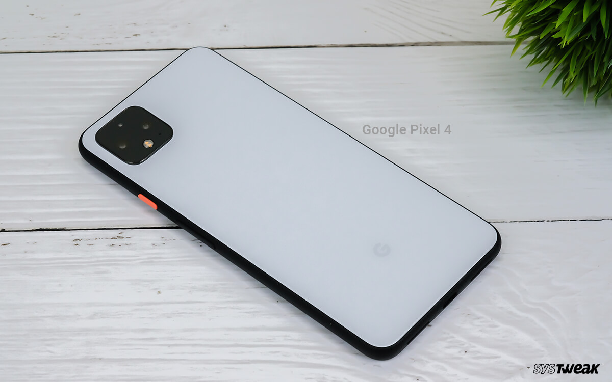 Google Pixel 4 Common Issues Along with Workarounds