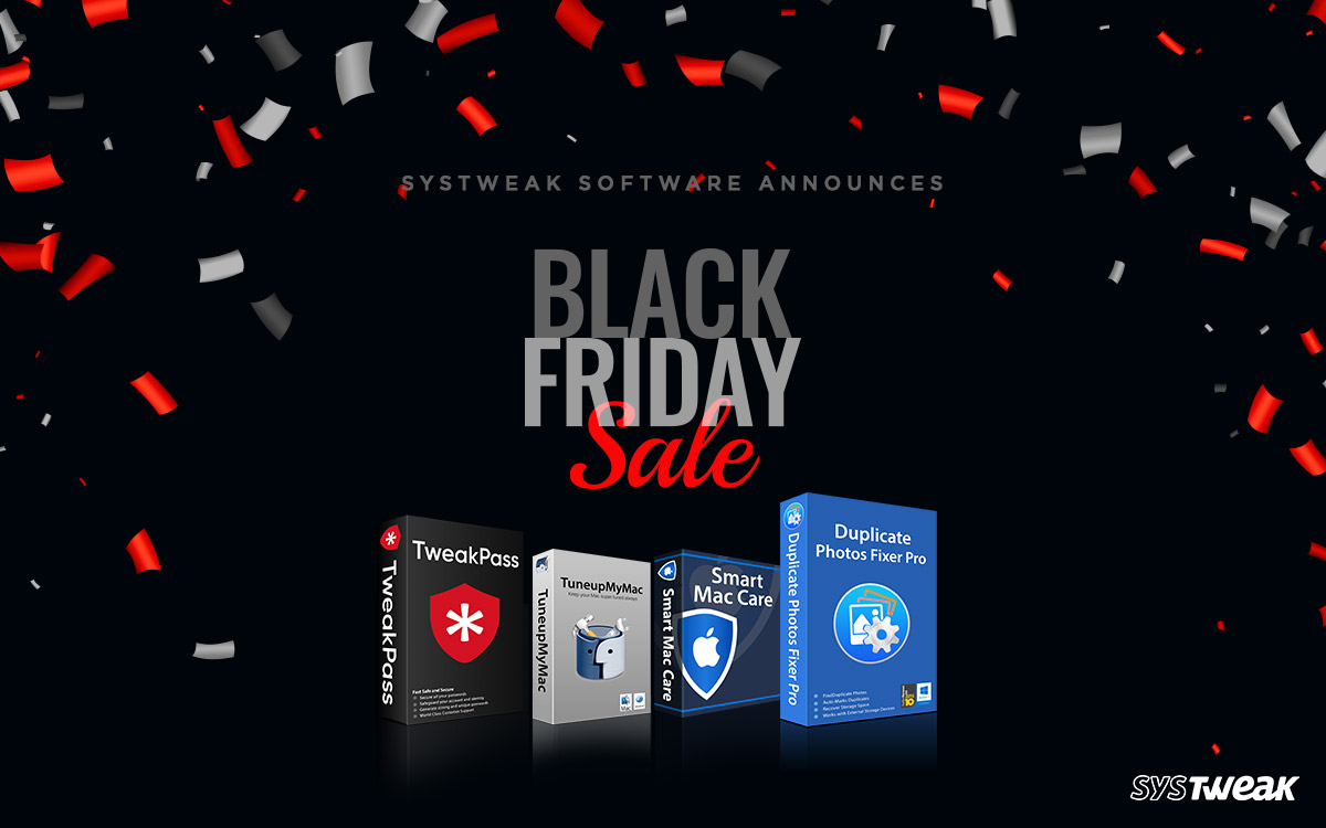 Systweak Software Announces 2019 Black Friday Sale