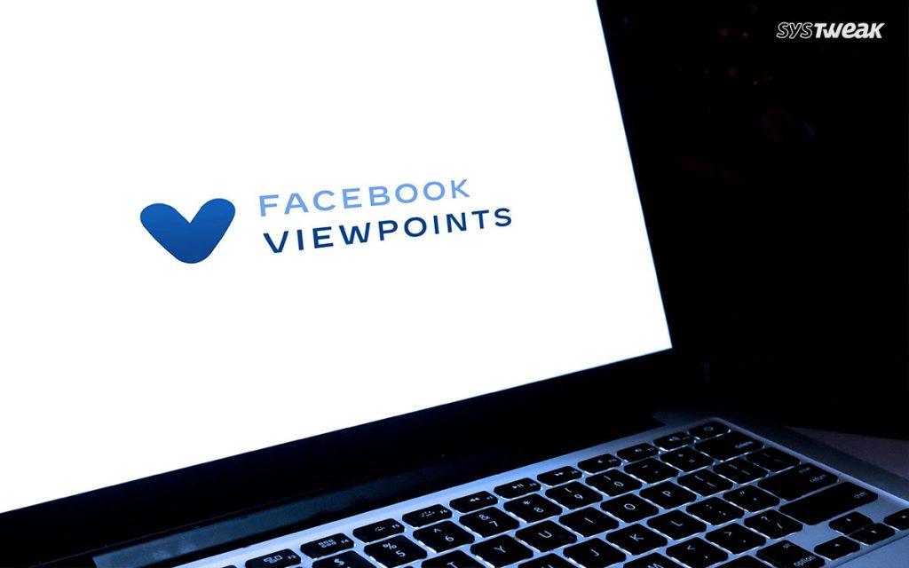 All You Need To Know About Facebook Viewpoints App