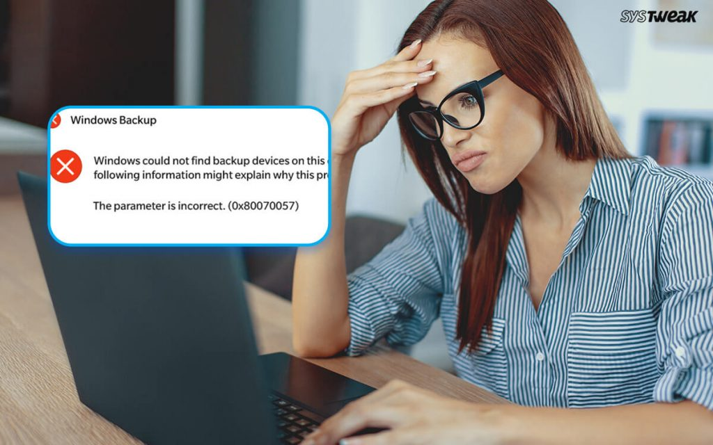 How to Fix Error 0x80070057: The Parameter is Incorrect on Windows 10