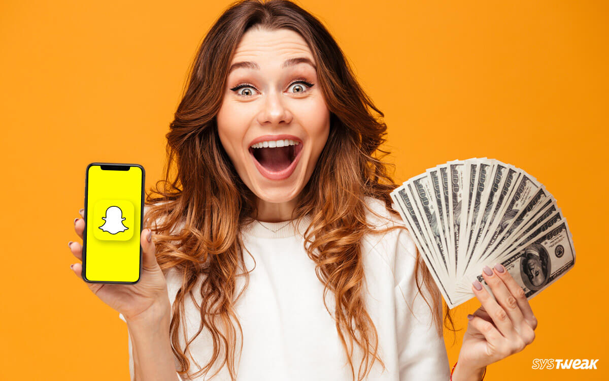 Best Hacks To Make Money on Snapchat