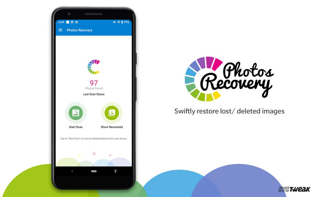 Systweak Releases All-New App 'Photos Recovery' For Android