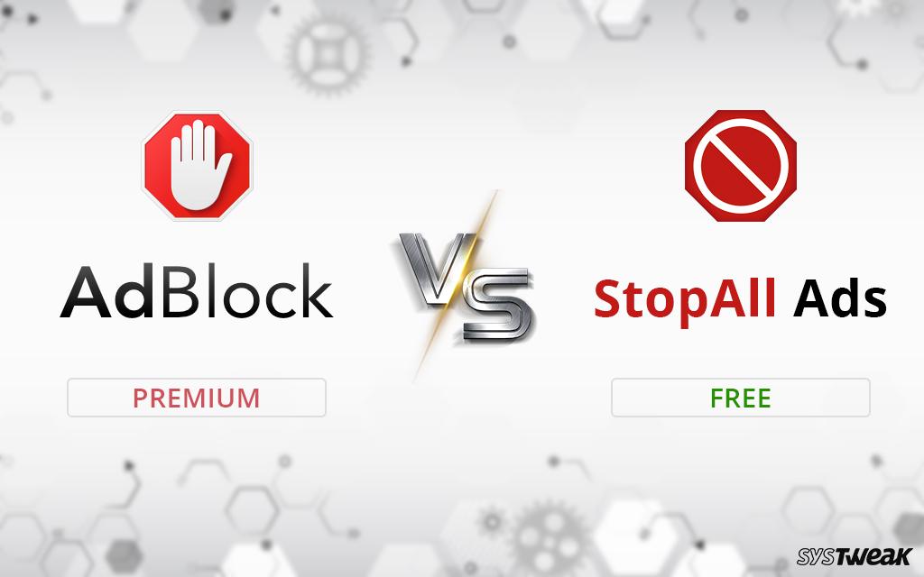 AdBlocker Software: AdBlock vs Stop All Ads