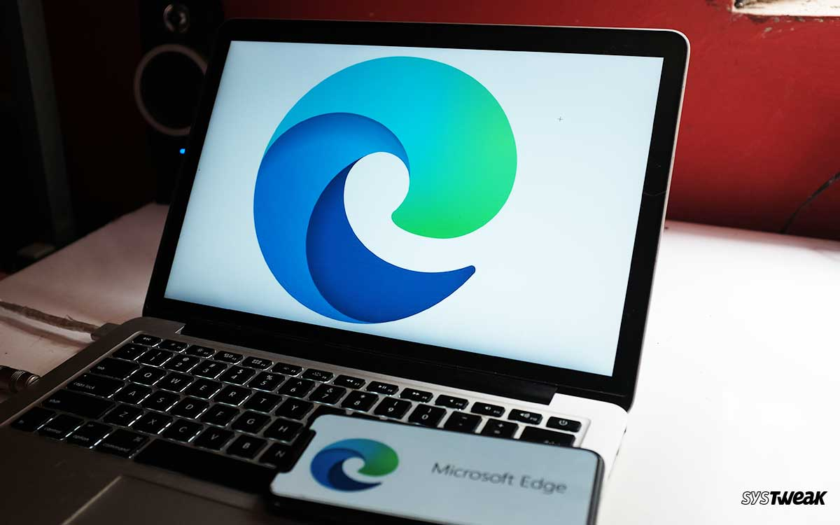 Microsoft Edge Chromium Browser – Useful Tips to Get Started With