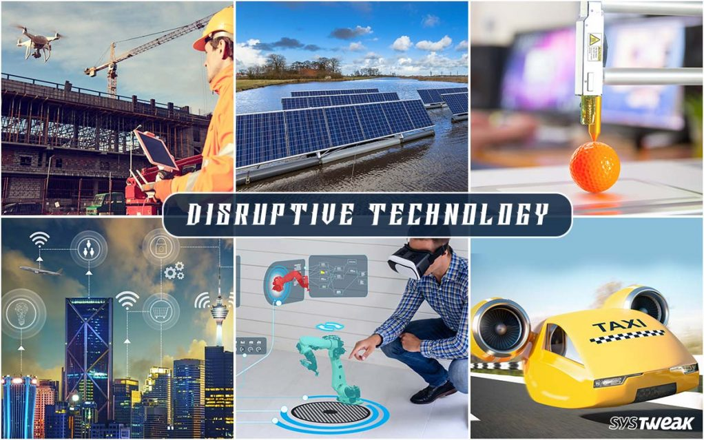Technologies That Can Create Future Disruption