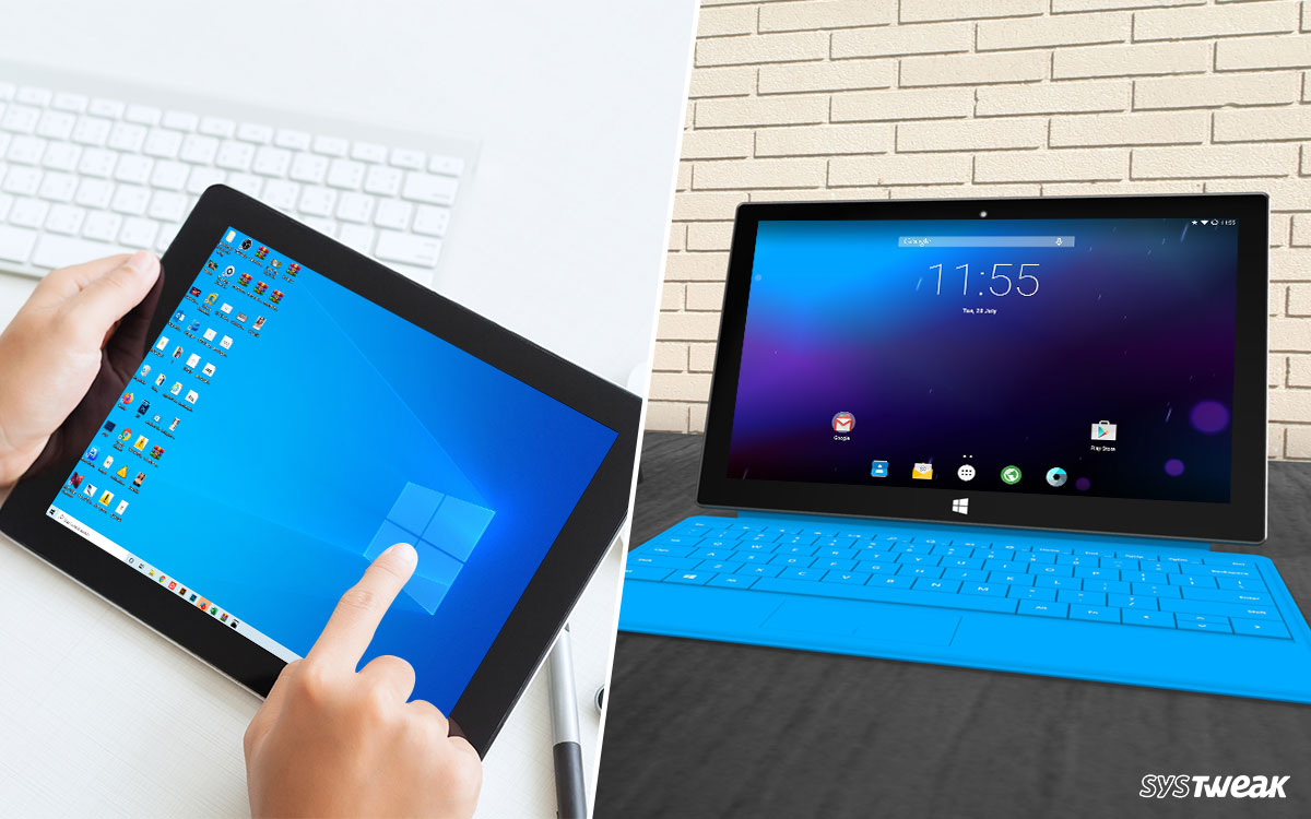 How To Install Android on Windows Tablet or Vice Versa?