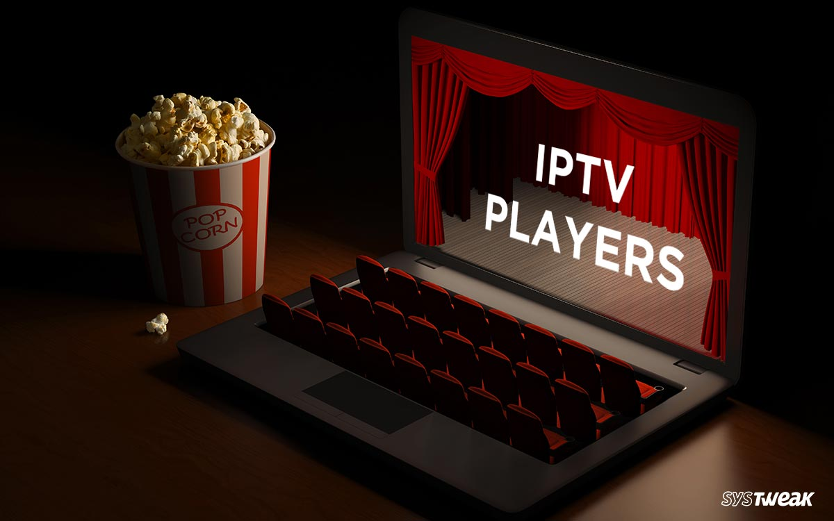10 Best IPTV Players For Windows (Free & Paid) For 2020