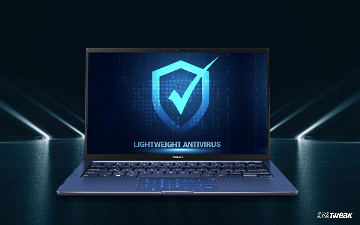 9 Best Lightweight Antivirus For Windows 10