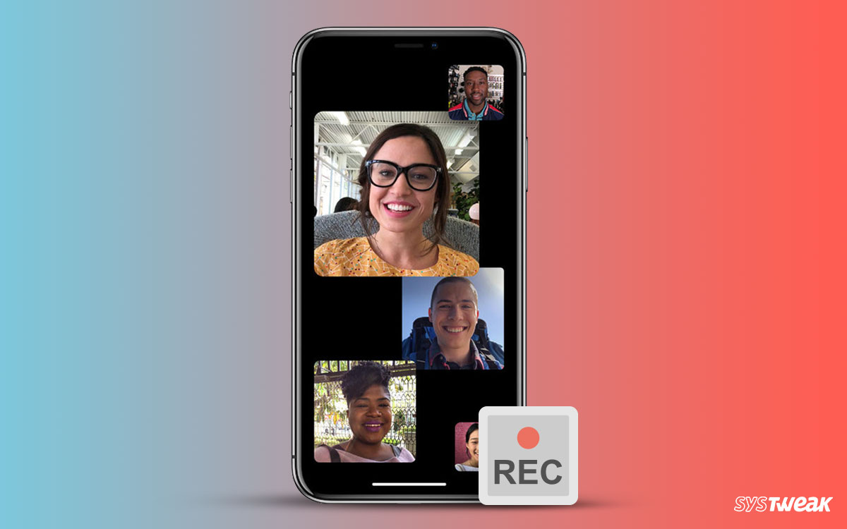 How To Record FaceTime Group Call On iPhone?