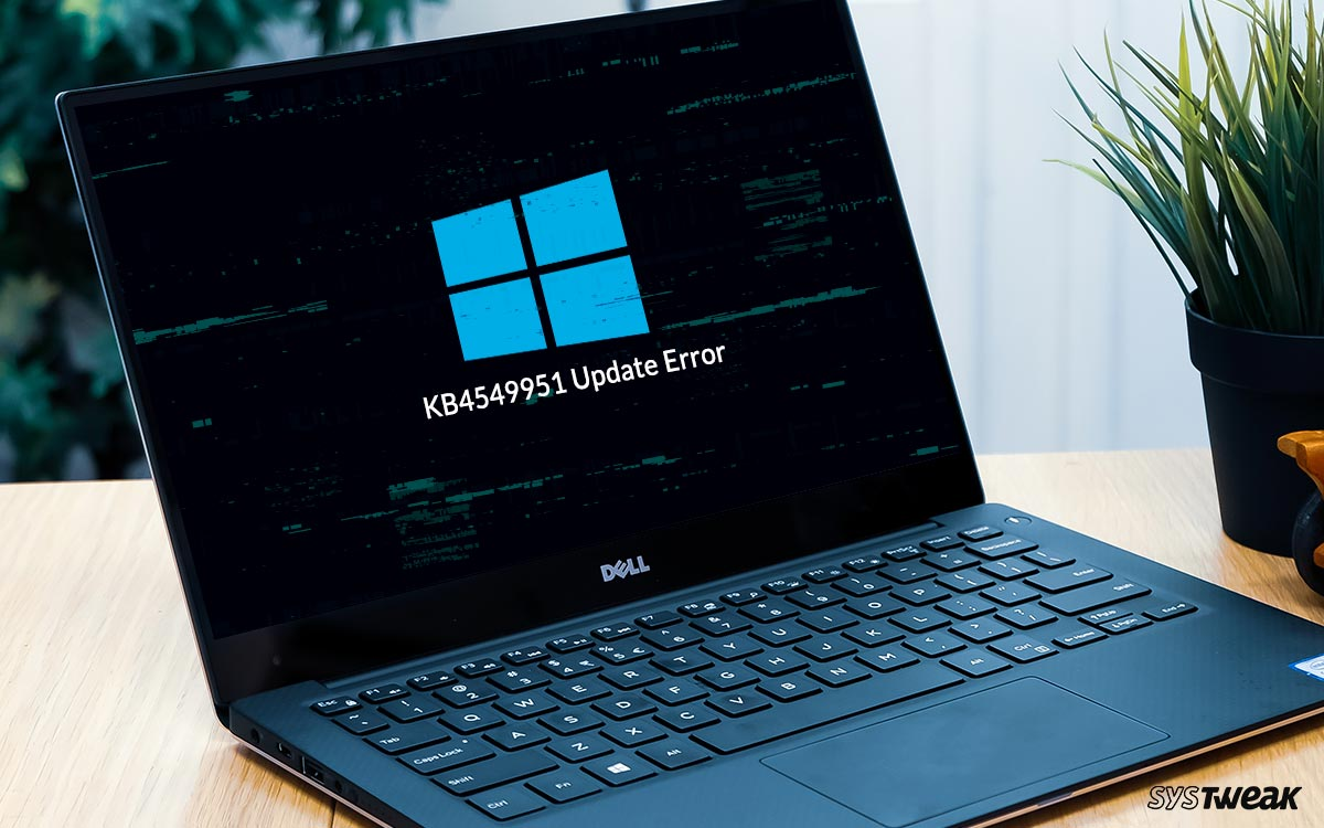 Windows 10 KB4549951 Upgrade Failed, Causing Crashes & Data Loss: How To Prevent It
