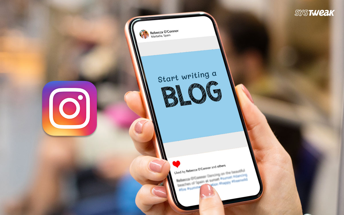 How To Start A Blog On Instagram: A Quick Guide