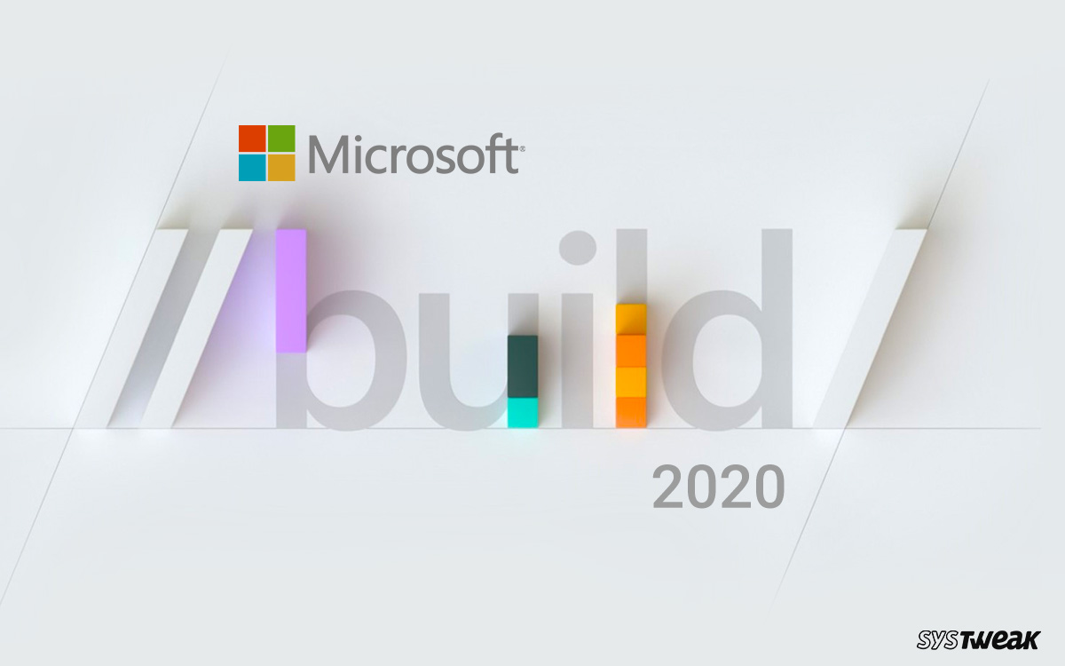 Microsoft Build 2020 – Free Registration Open for Build 2020 Conference