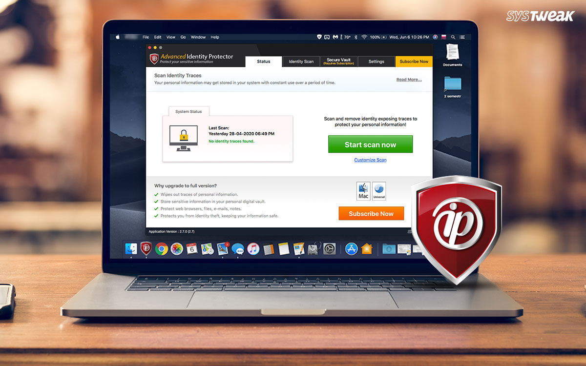 Systweak Introduces Brand New Advanced Identity Protector on Mac App Store
