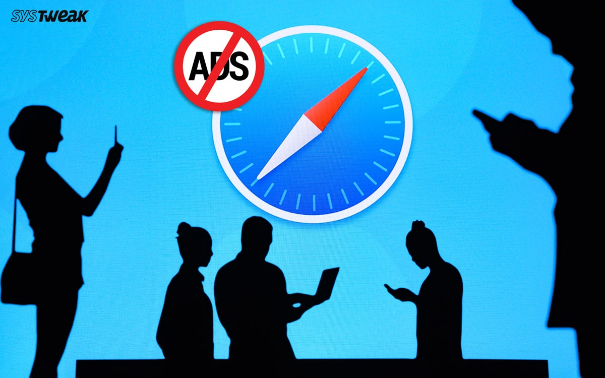 8 Best Ad Blockers For Safari Browser in 2020