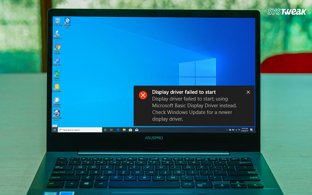 """How To Fix """"Display Driver Failed To Start"""" In Windows 10"""