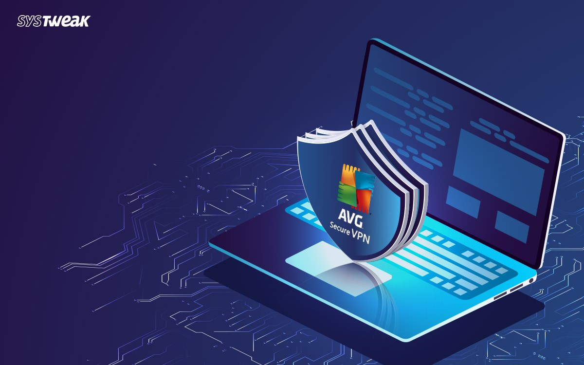 AVG Secure VPN Full Review With Pros & Cons
