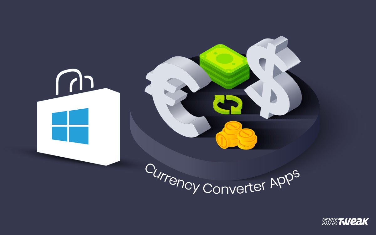 5 Best Free Currency Converter Apps On Microsoft Store In 2020