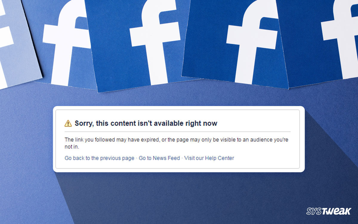 Facebook Error: Sorry, This Content Isn't Available Right Now 2020 [FIXED]
