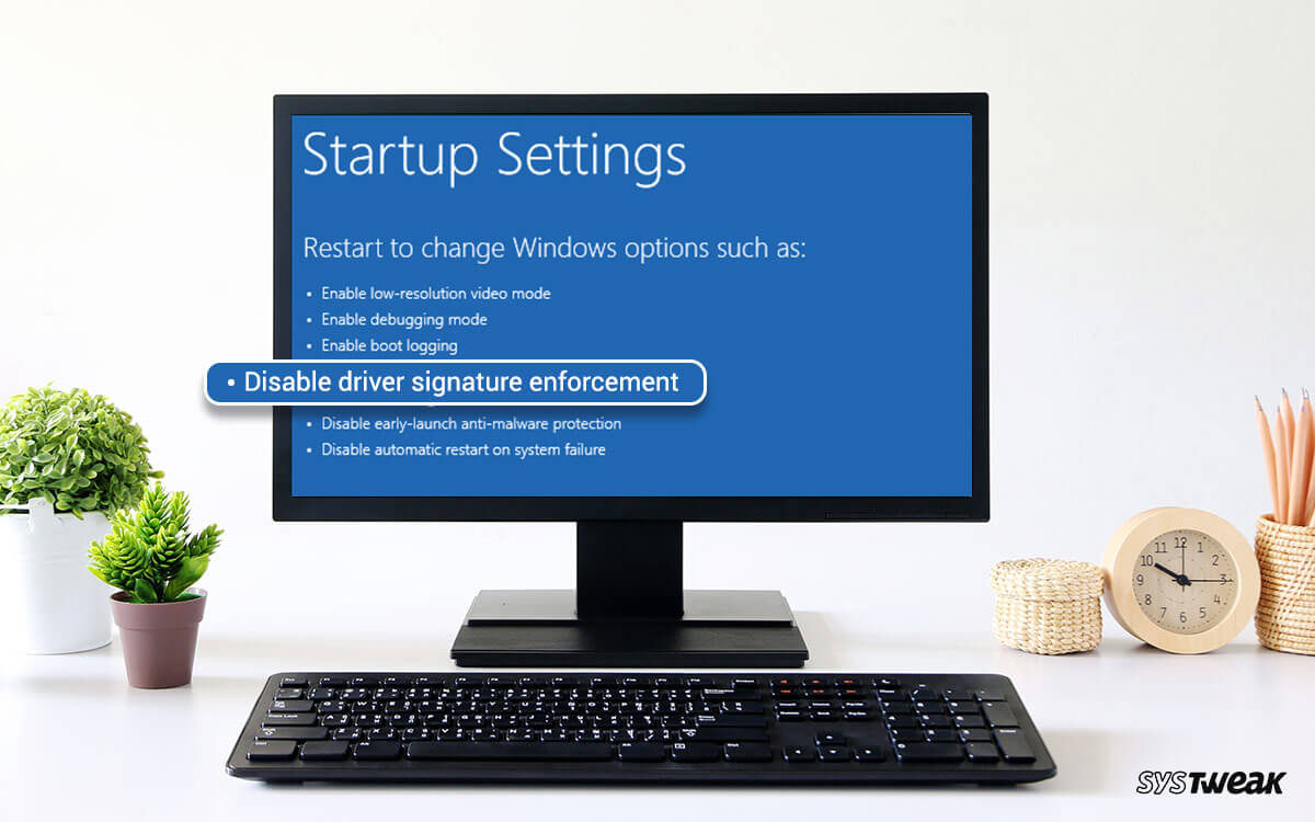 How To Permanently Disable Driver Signature Enforcement On Windows 10