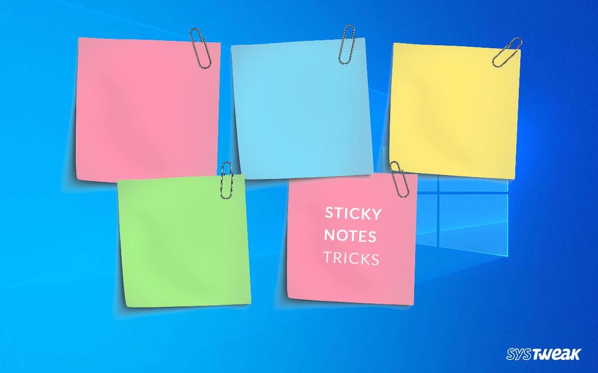 The Ultimate Windows 10 Sticky Notes Tricks