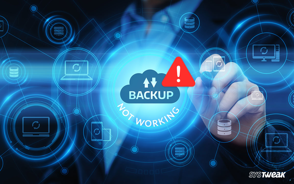 Ways To Fix Backup Not Working in Windows 10