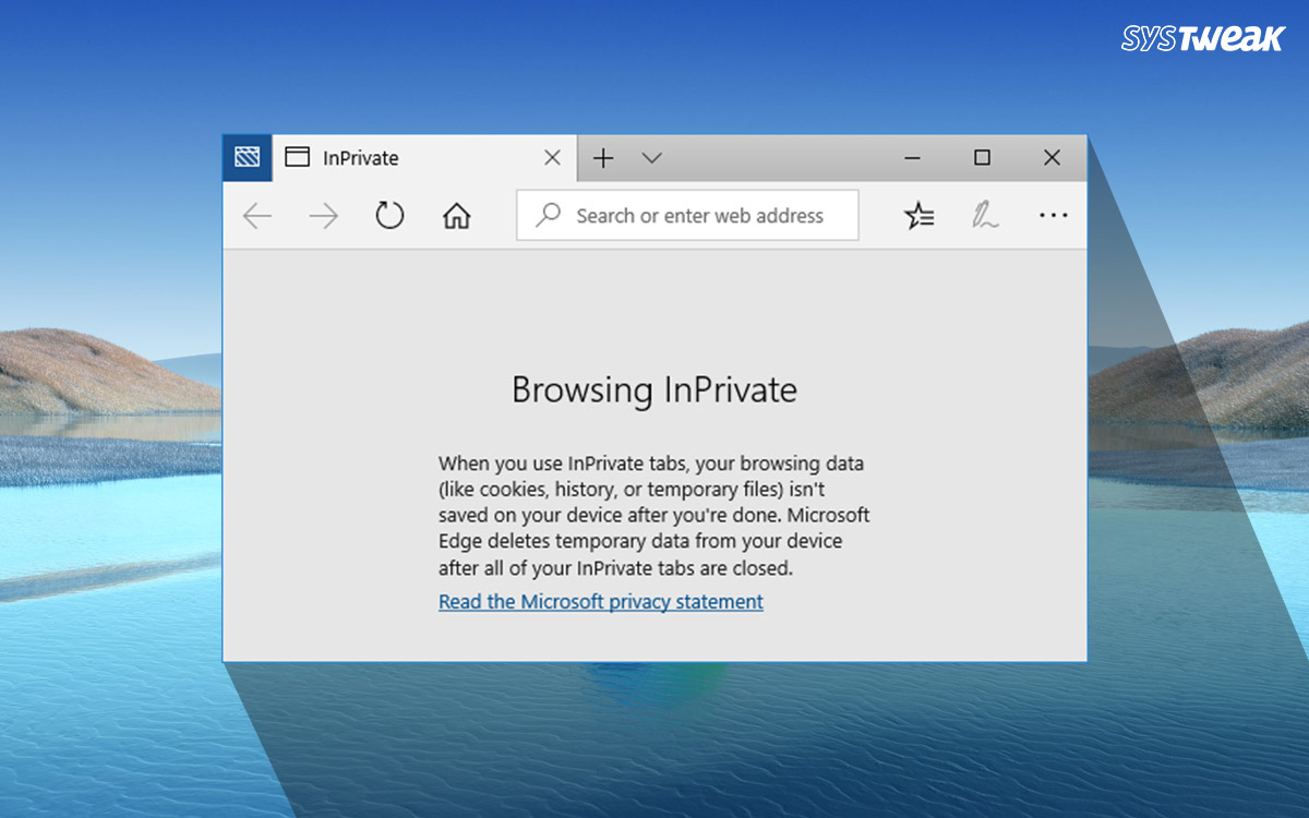 Ways To Use Microsoft Edge Private Browsing – The InPrivate Mode
