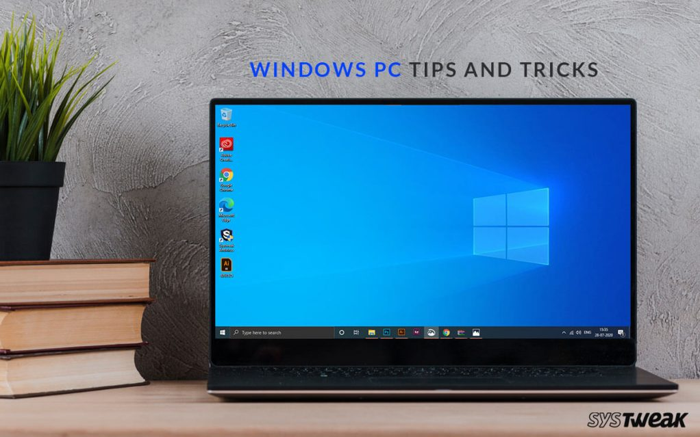 How To Master Windows PC: 50+ Tips, Tricks, And Tutorials For Every User