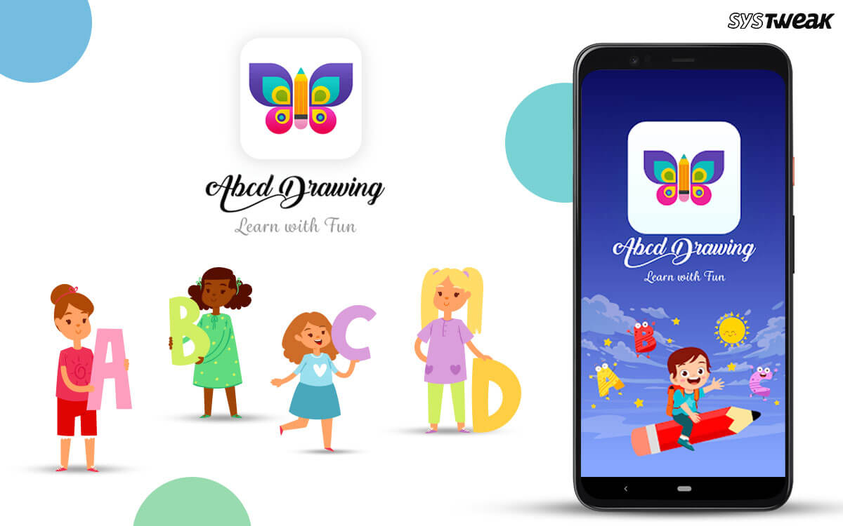 "Systweak Software Launches ""ABCD Drawing: Learn with fun"" for Android"