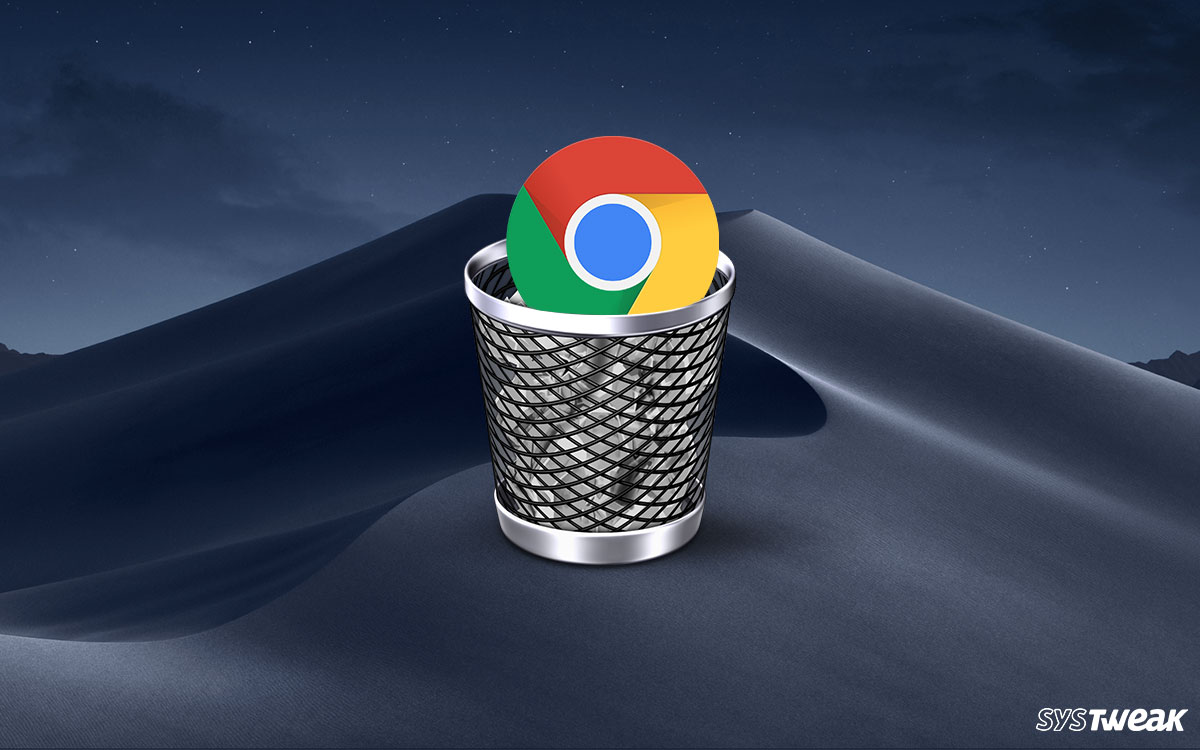 How To Uninstall Google Chrome On Mac [Complete Removal Guide]