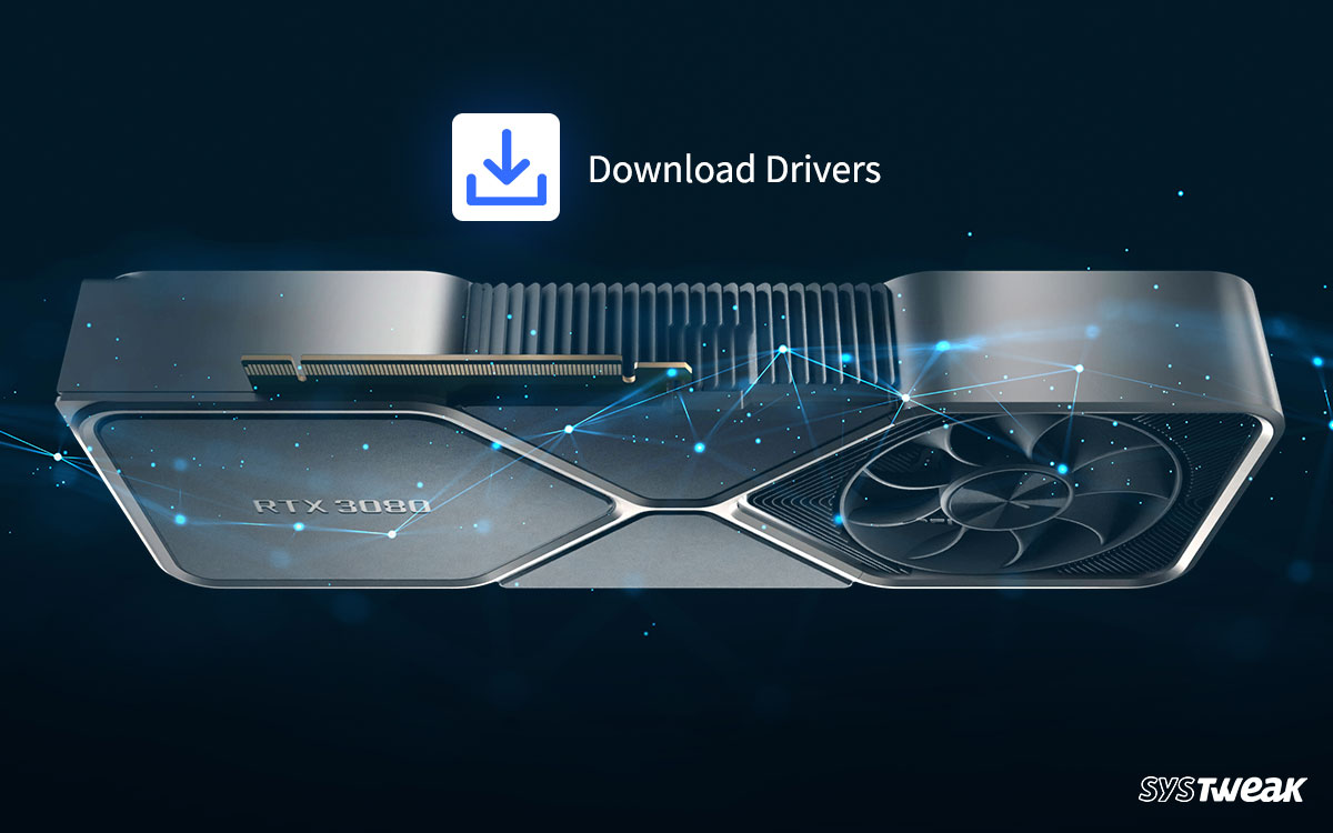 How To Download Nvidia GeForce RTX 3080 Driver