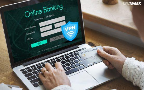 How Safe Is VPN For Banking?