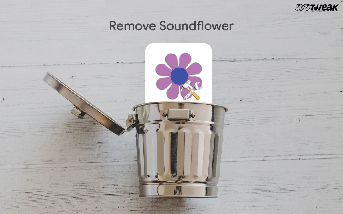 How To Remove Soundflower From Mac Completely