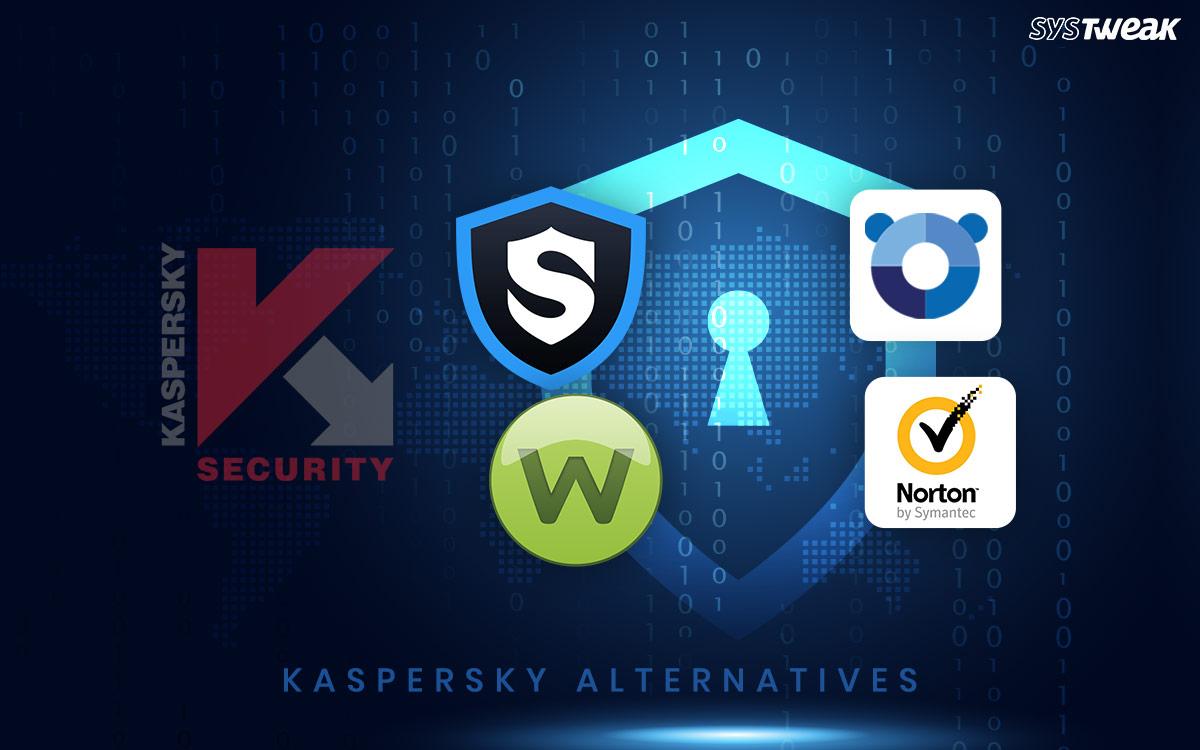 5 Best Kaspersky Alternatives For Top-Notch Internet Security (2020)