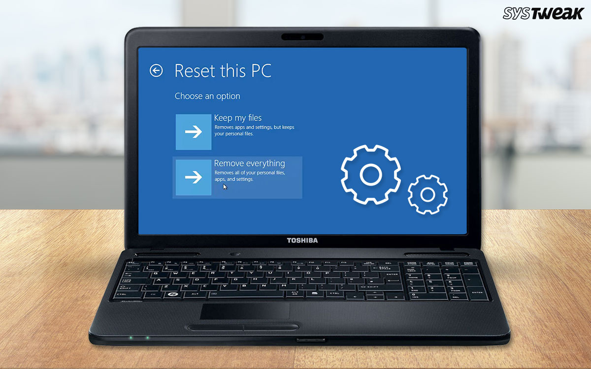 How To Factory Reset A Toshiba Laptop And Update Drivers