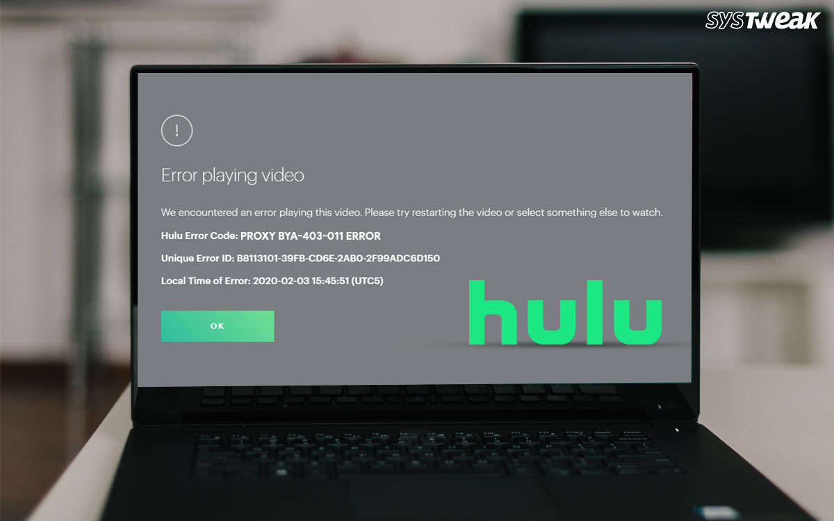 How To Fix The Hulu Proxy BYA-403-011 Error