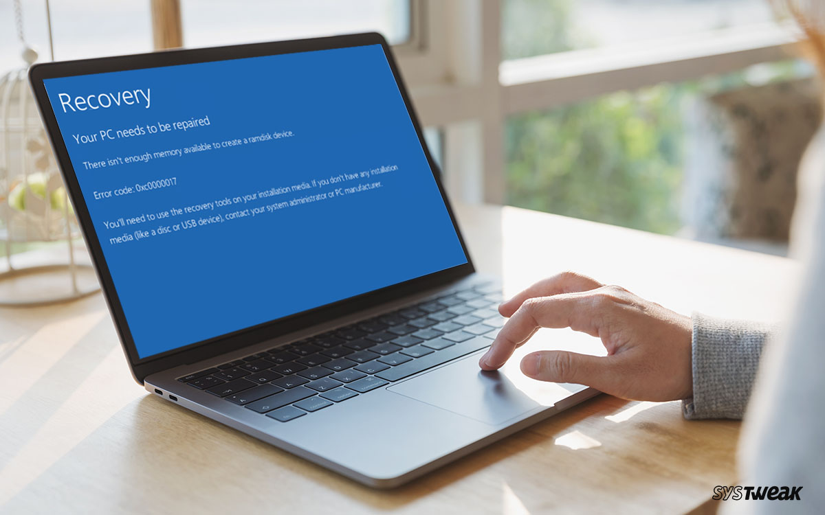 Tried & Tested Solutions To Fix Windows 10 Update Error Code 0xc0000017