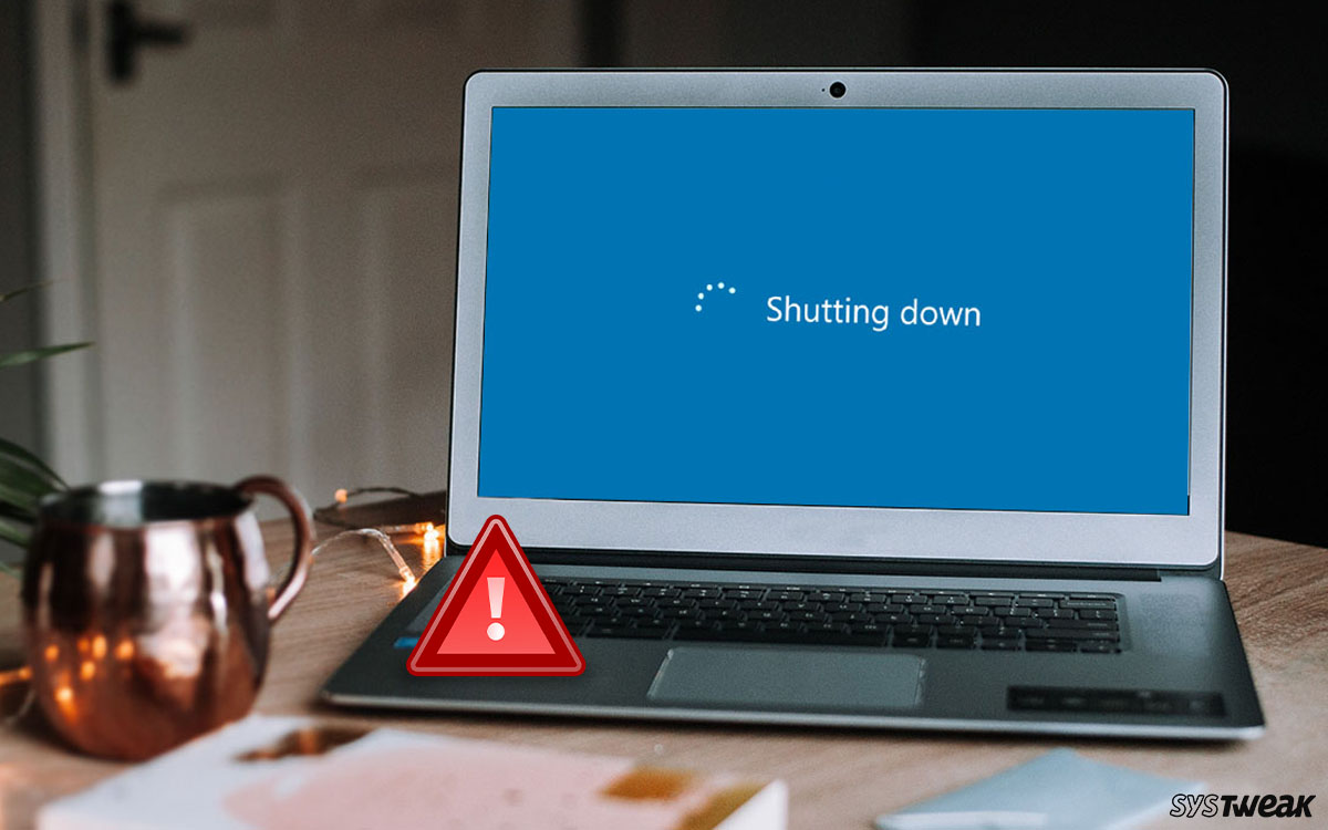 Windows 10 PC Shutdowns Without Warning – What To Do To Fix The Issue