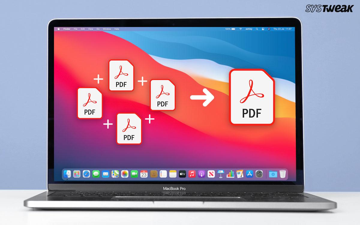 Best Ways To Combine/Merge PDF Files On Mac (2021)
