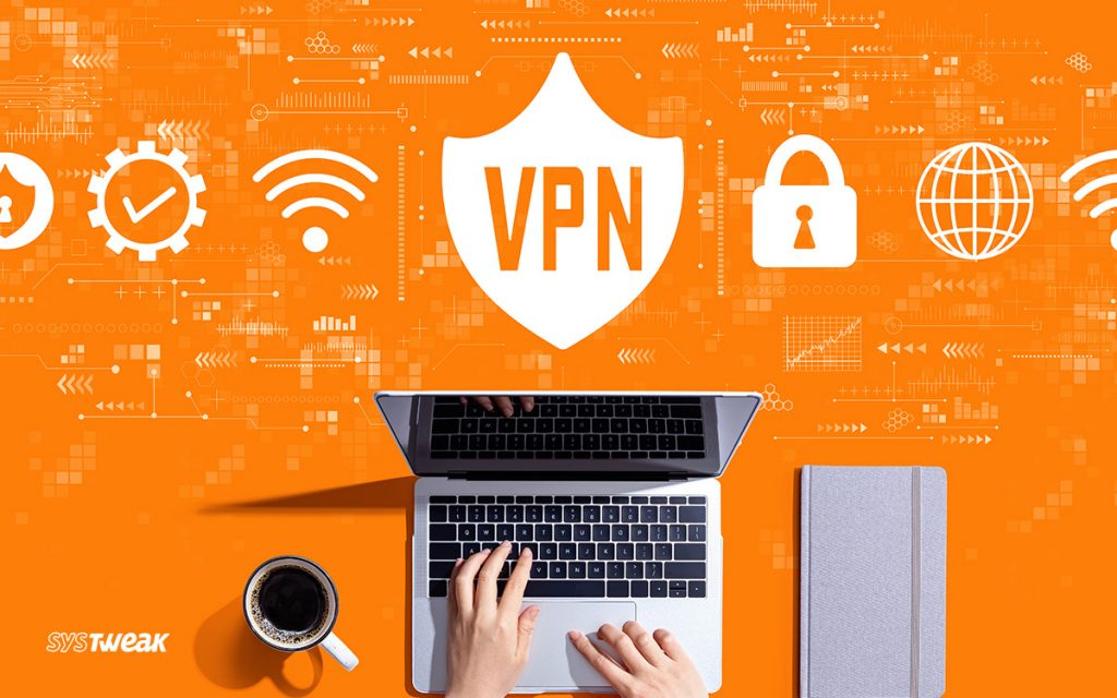 Common VPN Issues Along with Troubleshooting Tips and Fixes