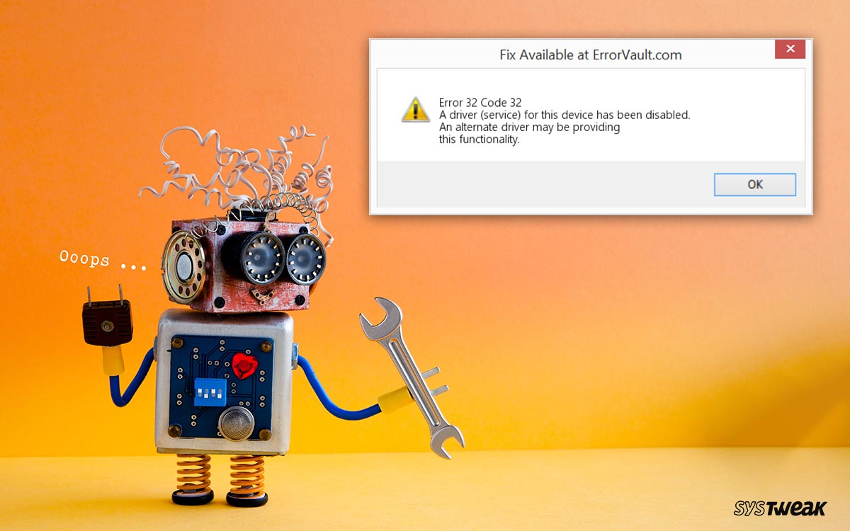 4 Ways: How to Fix Driver Error Code 32 on Windows 10