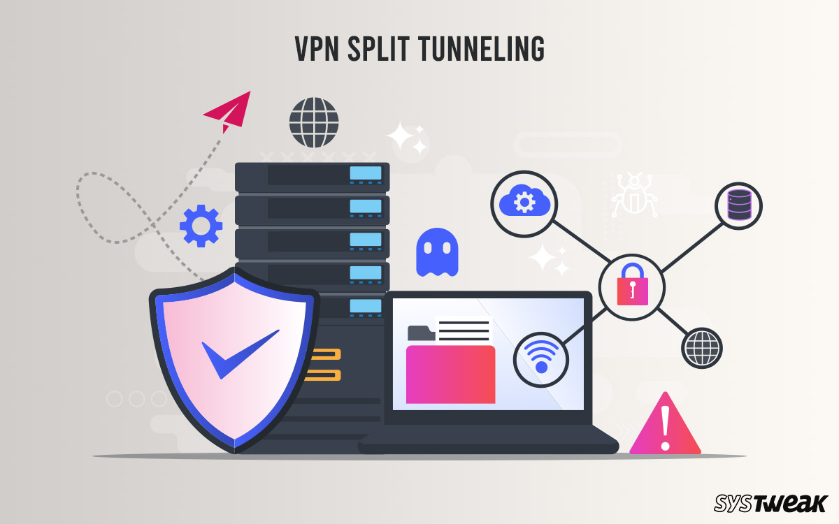 What is VPN Split Tunneling? How Does it Work?