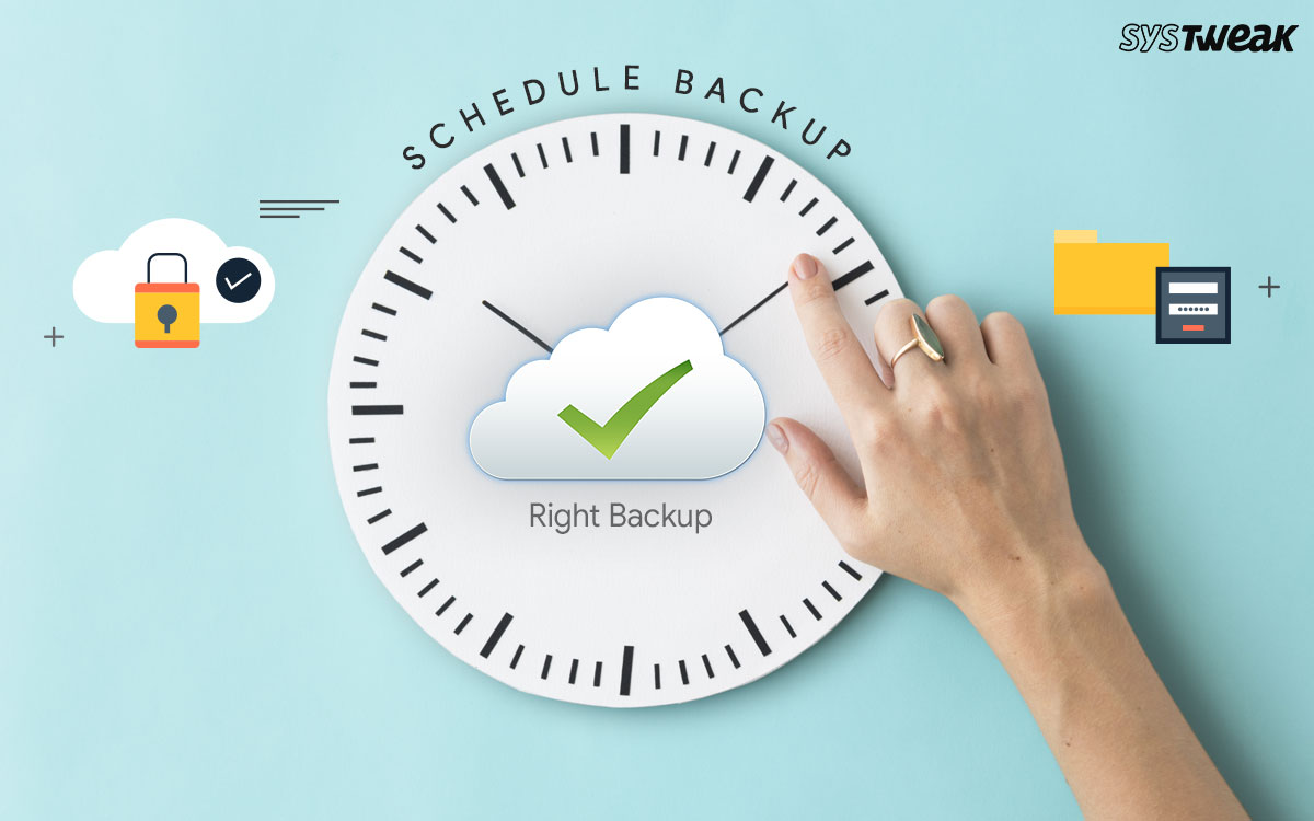 How To Schedule Backup In Windows 10 PC Using Right Backup App