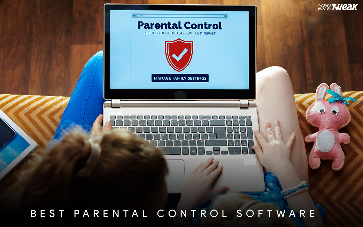 10 Best Parental Control Software In 2021