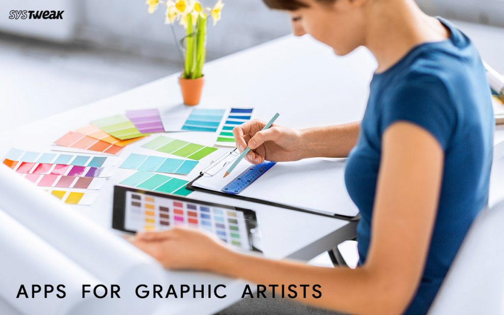 Best Apps For Graphic Artists In 2021